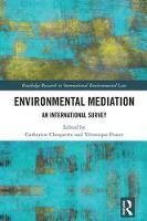 Environmental Mediation An International Survey by Catherine Choquette