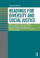 Readings for Diversity and Social Justice by Maurianne (University of Massachusetts, Amherst, USA) Adams