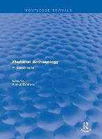 : Medieval Archaeology (2001) An Encyclopedia by Pam  J. Crabtree