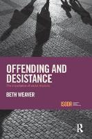 Offending and Desistance The importance of social relations by Beth Nixon Weaver
