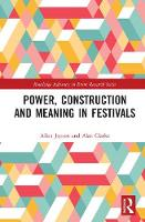 Power, Construction and Meaning in Festivals by Allan Jepson, Alan Clarke