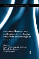 International Developments and Practices in Investigative Interviewing and Interrogation Volume 2: Suspects by Gavin E. Oxburgh