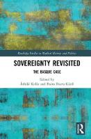 Sovereignty Revisited The Basque Case by Ashild Kolas