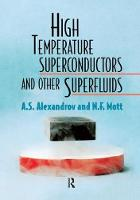 High Temperature Superconductors and Other Superfluids by A. S. Alexandrov, Sir Nevill Mott