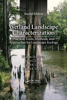 Wetland Landscape Characterization Practical Tools, Methods, and Approaches for Landscape Ecology, Second Edition by Ricardo D. (Director, Institute of Pacific Islands Forestry, Hawaii, USA) Lopez, John G. (Clifton, Virginia, USA) Lyon, L Lyon