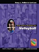 Skills, Drills & Strategies for Volleyball by Tracy L. Pellett