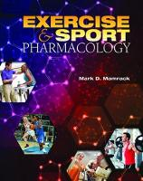 Exercise and Sport Pharmacology by Mark D. Mamrack