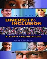 Diversity and Inclusion in Sport Organizations by George (Texas A&M University, USA) Cunningham