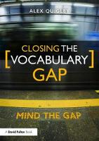 Closing the Vocabulary Gap by Alex Quigley