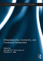 Entrepreneurship, Community, and Community Development by Michael (Sam Houston State University, USA) Fortunato