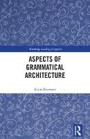 Aspects of Grammatical Architecture by Alain Rouveret
