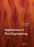 Applications of Fire Engineering Proceedings of the International Conference of Applications of Structural Fire Engineering (ASFE 2017), September 7-8, 2017, Manchester, United Kingdom by Martin Gillie