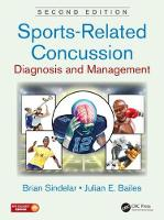 Sports-Related Concussion Diagnosis and Management, Second Edition by Brian (NorthShore University Health System, Evanston, Illinois, USA) Sindelar