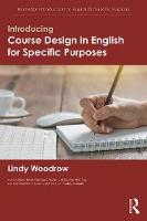 Introducing Course Design in English for Specific Purposes by Lindy (University of Sydney, Australia) Woodrow