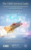 The CMIO Survival Guide A Handbook for Chief Medical Information Officers and Those Who Hire Them, Second Edition by Richard L. Rydell, Howard M. Landa