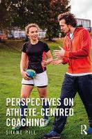 Perspectives on Athlete-Centred Coaching by Shane (Flinders University, Australia) Pill