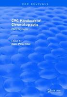 CRC Handbook of Chromatography Volume I: Plant Pigments by Hans-Peter (Germany) Kost