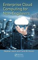 Enterprise Cloud Computing for Non-Engineers by Stephan Jones