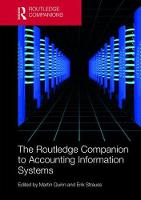 The Routledge Companion to Accounting Information Systems by Martin Quinn