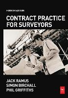 Contract Practice for Surveyors by Jack Ramus, Phil Griffiths, Simon Birchall