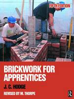 Brickwork for Apprentices by J. C. Hodge, Malcolm Thorpe
