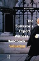 The Surveyors' Expert Witness Handbook by Martin Farr