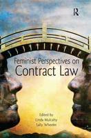 Feminist Perspectives on Contract Law by Linda (London School of Economics and Political Science UK) Mulcahy