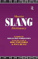 Shorter Slang Dictionary by Paul Beale, Eric Partridge