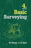 Basic Surveying by Raymond Paul, Walter Whyte