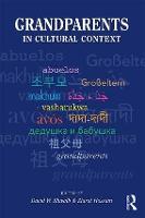 Grandparents in Cultural Context by David W. (Southern Utah University, USA) Shwalb