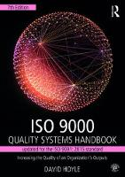 ISO 9000 Quality Systems Handbook-Updated for the ISO 9001: 2015 Standard Increasing the Quality of an Organization's Outputs by David Hoyle