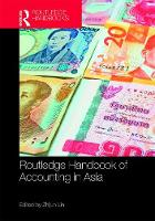 The Routledge Handbook of Accounting in Asia by Ling Zhijun
