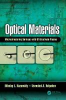 Optical Materials Microstructuring Surfaces with Off-Electrode Plasma by Nikolay Kazanskiy, Vsevolod Kolpakov