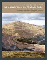 Guidelines for Mine Waste Dump and Stockpile Design by P. Mark Hawley