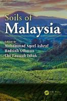 Soils of Malaysia by Muhammad Aqeel Ashraf