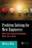 Problem Solving for New Engineers What Every Engineering Manager Wants You to Know by Melisa Buie