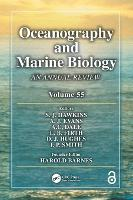 Oceanography and Marine Biology An Annual Review, Volume 55 by S. J. Hawkins