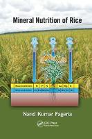 Mineral Nutrition of Rice by N. K. Fageria