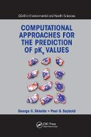 Computational Approaches for the Prediction of pKa Values by George C. (Bucknell University, Lewisburg, Pennsylvania, USA) Shields, Paul G. (Wright State University, Dayton, Ohio, Seybold