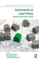 Instruments of Land Policy Dealing with Scarcity of Land by Jean-David Gerber