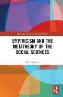 Empiricism and the Metatheory of the Social Sciences by Roy (Institute of Education) Bhaskar