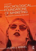 Psychological Foundations of Marketing The Keys to Consumer Behavior by Allan J. Kimmel