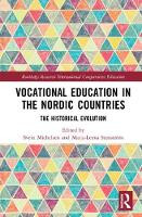 Vocational Education in the Nordic Countries The Historical Evolution by Svein (University of Bergen, Norway) Michelsen