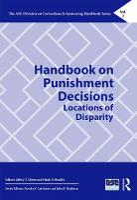 Handbook on Punishment Decisions by Jeffery T. Ulmer