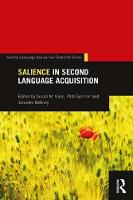 Salience in Second Language Acquisition by Susan M. (Michigan State University, USA) Gass