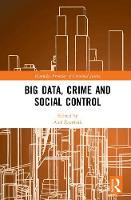 Big Data, Crime and Social Control by Ales Zavrsnik
