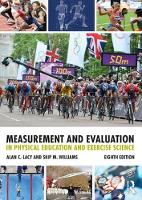 Measurement and Evaluation in Physical Education and Exercise Science by Alan C. Lacy, Skip Williams