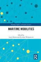 Maritime Mobilities by Jason Monios