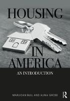 Housing in America An Introduction by Marijoan Bull, Alina Gross