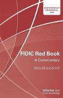 FIDIC Red Book A Commentary by Ben Beaumont, Annette Anthony